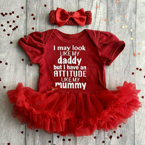 'I May Look Like My Daddy But I Have An Attitude Like My Mummy' Baby Girl Tutu Romper With Matching Bow Headband