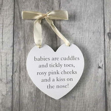 Babies are cuddles hanging heart plaque