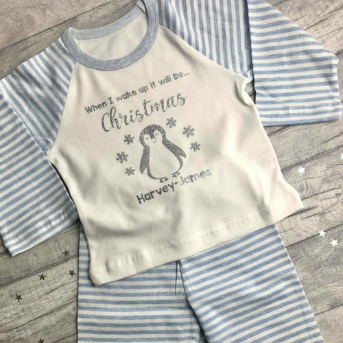 Personalised When I wake up it will be...Christmas! Pyjamas, Blue or Pink Stripe