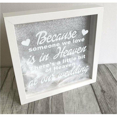 Heaven quote Wedding Day Remembrance Glitter Box Frame