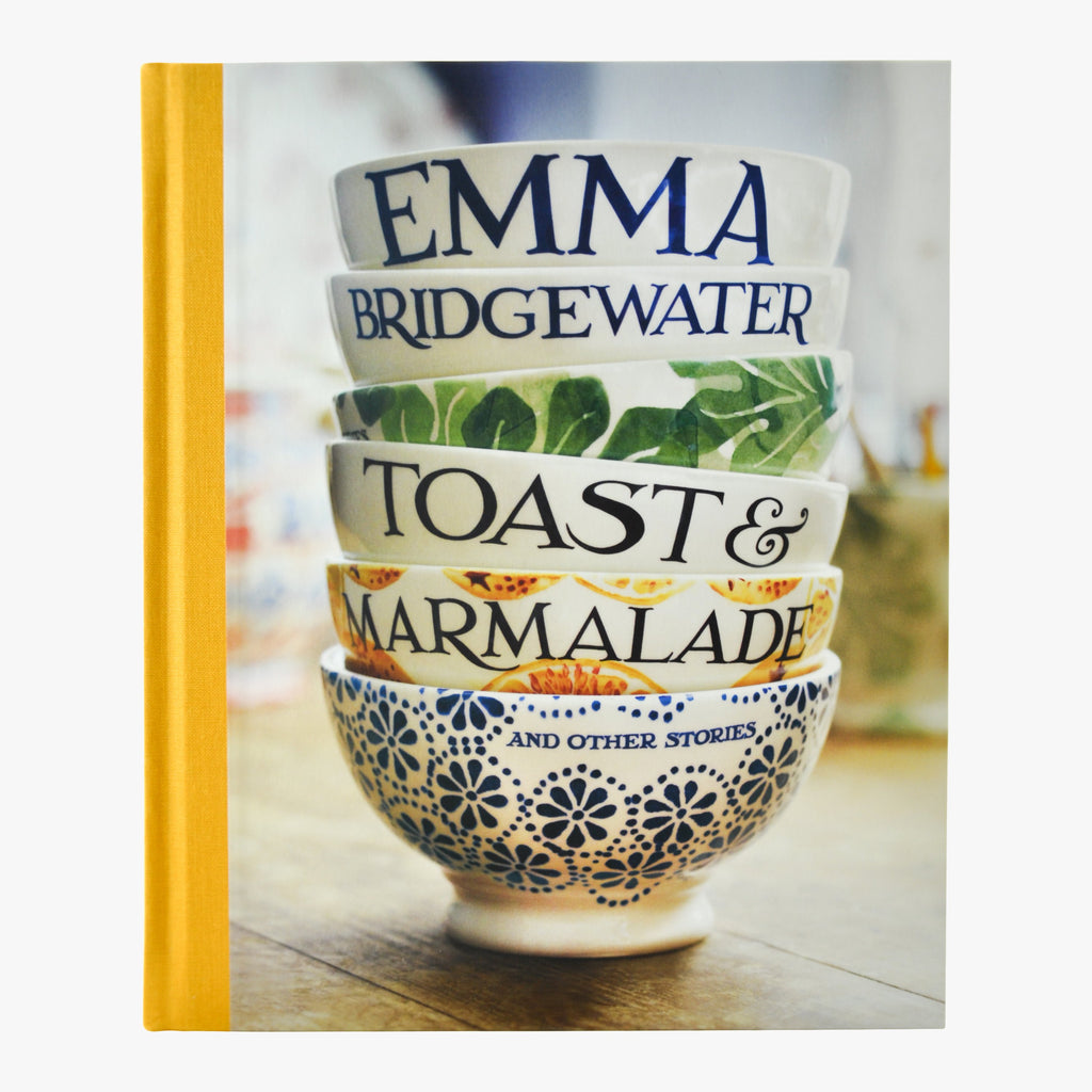 Toast & Marmalade Book by Emma Bridgewater