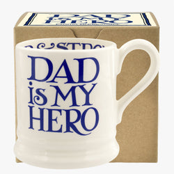Blue Toast Dad is my Hero 1/2 Pint Mug Boxed