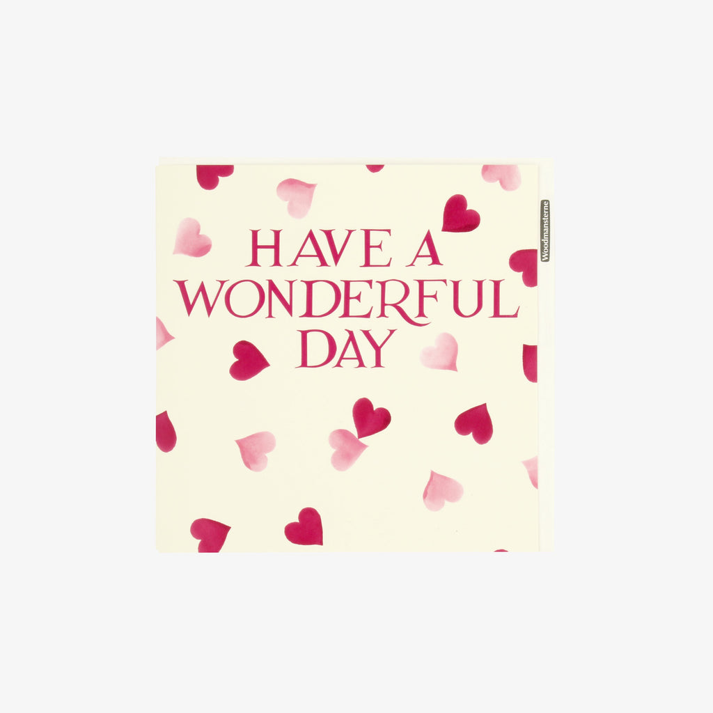 Emma Bridgewater Have a Wonderful Day Pink Hearts Birthday Card - beautifully decorated with pink hearts, blank card stationery where you can write a lovely message along with your gift
