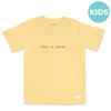 God is good Tee Kids [Sunshine] - NHiM Apparel