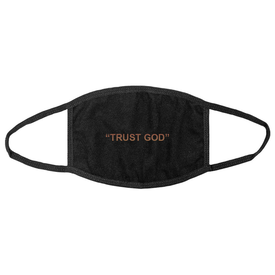 Trust God Mask [CHOOSE YOUR INK]