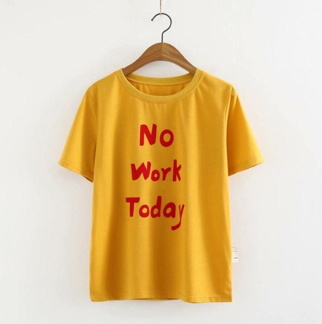 No Work T-Shirt
