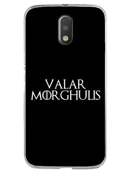 Valar Morghulis Moto E3 Mobile Cover Case