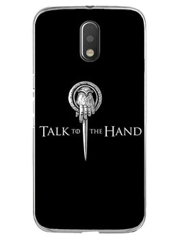 Talk To Hand Moto E3 Mobile Cover Case