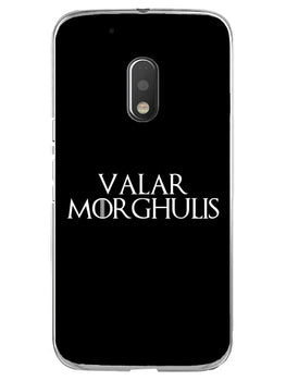 Valar Morghulis Moto G4 Play Mobile Cover Case