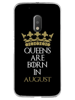 Queens August Moto G4 Play Mobile Cover Case