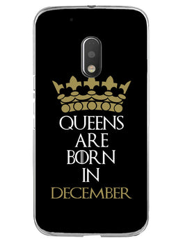 Queens December Moto G4 Play Mobile Cover Case