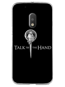 Talk To Hand Moto G4 Play Mobile Cover Case