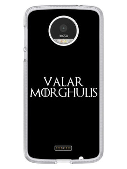 Valar Morghulis Moto Z Mobile Cover Case
