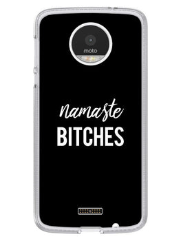 Namaste Bitches Moto Z Mobile Cover Case