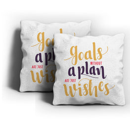 Goals Without Plans Cushion Cover