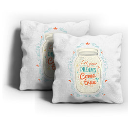 Dreams Come True Cushion Cover