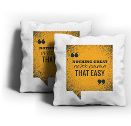 Nothing Great Came Easy Cushion Cover