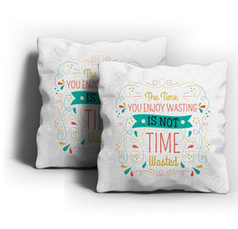 Funny Time Waste Cushion Cover