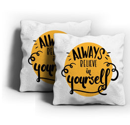 Believe In Yourself Cushion Cover