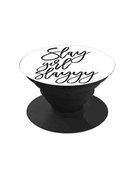 Slay Girl Always Slay Pop Grip Socket