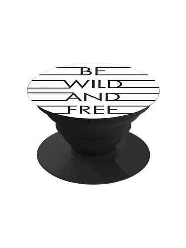 Be Wild And Free Pop Grip Socket