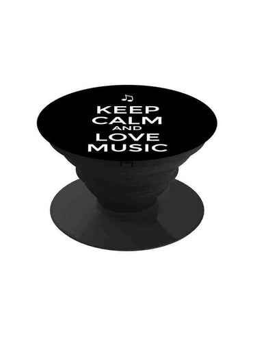 Keep Calm Love Music Pop Grip Socket