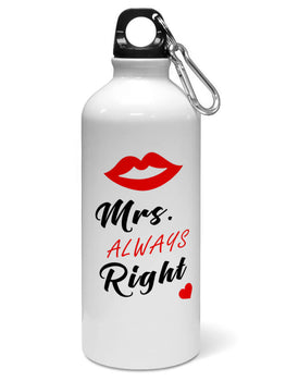 Mrs Always Right For Girl Water Sipper Sports Bottle