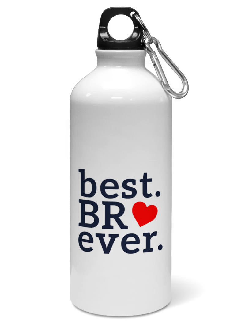 Best BR Ever Quote Valentine Day Gift Water Sipper Sports Bottle
