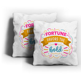 Fortune Favors Bold Cushion Cover