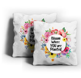 Bloom Where Planted Cushion Cover