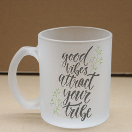 Good Vibes Attract Tribe Frosted Glass Coffee Mug