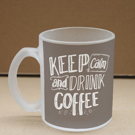 Keep Calm Drink Coffee Frosted Glass Coffee Mug