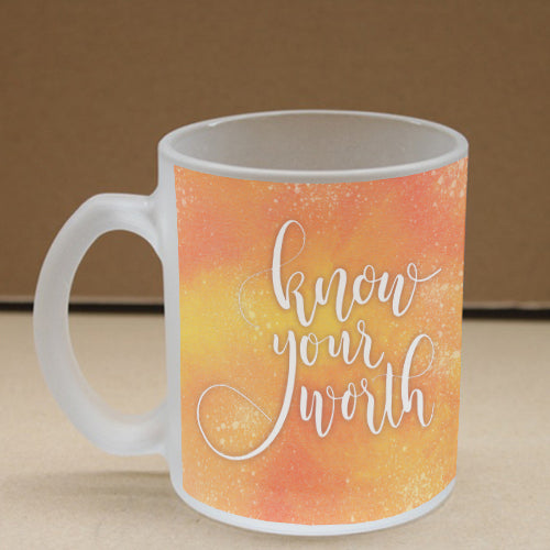 Know Your Worth Frosted Glass Coffee Mug