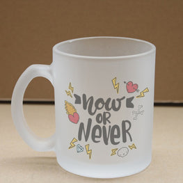 Now Or Never Frosted Glass Coffee Mug