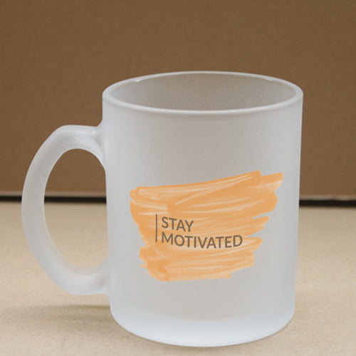 Stay Motivated Frosted Glass Coffee Mug