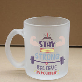 Stay Strong Frosted Glass Coffee Mug