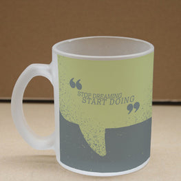 Start Doing  Frosted Glass Coffee Mug