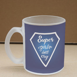 Super Girls Don't Cry Frosted Glass Coffee Mug
