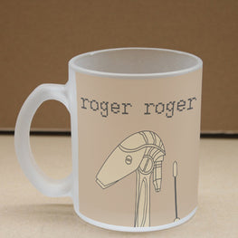 Roger Calling Roger Frosted Glass Coffee Mug