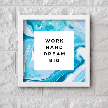 Art Frame Wall Hanging or Office Desk Accessory Dream Big Typography