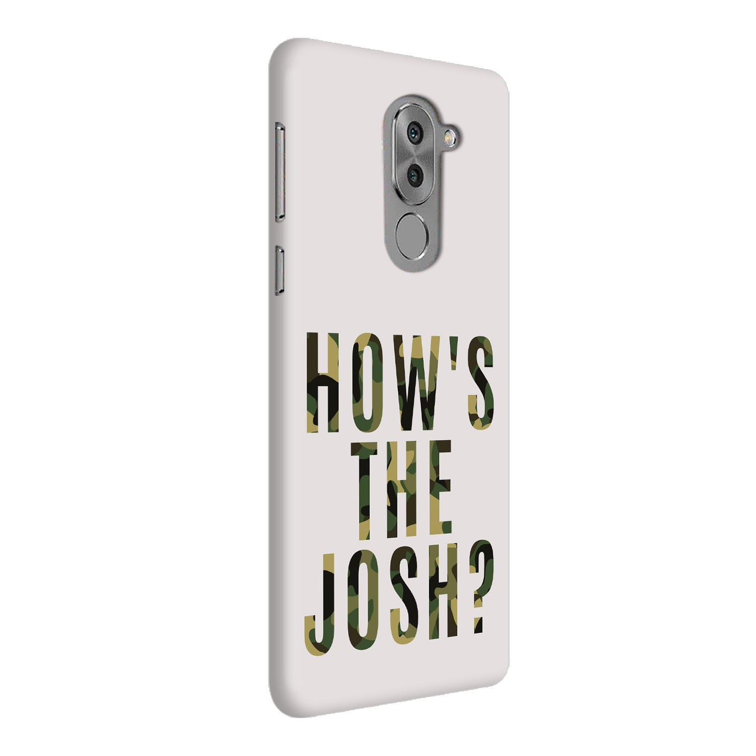 Hows The Josh Typography Honor 6X Mobile Cover Case