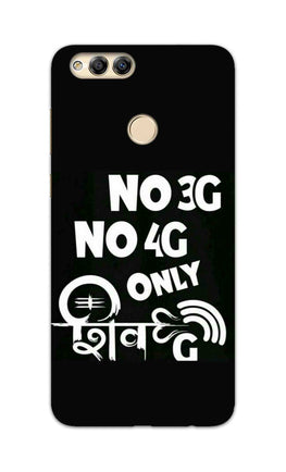 No 3G No 4G Only Shivji Typography  Honor 7X Mobile Cover Case