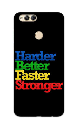Harder Better Faster Stronger Motivation Quote Honor 7X Mobile Cover Case