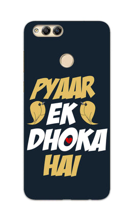 Pyaar Ek Dhoka Hai Quote For Lovers Honor 7X Mobile Cover Case