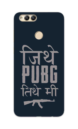 Jithe Pubg Tithe Me Game Lovers Honor 7X Mobile Cover Case