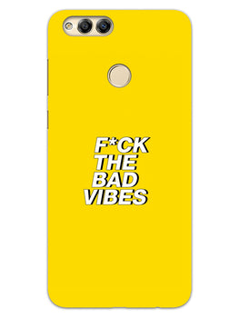 Fuck The Bad Vibes Quote Honor 7X Mobile Cover Case