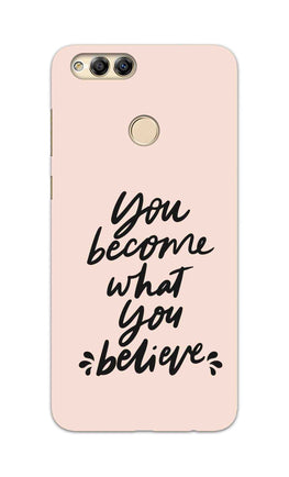 What You Believe Motivational Quote Honor 7X Mobile Cover Case