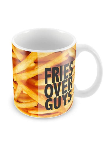 Fries Over Guys Ceramic Coffee Mug