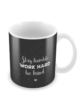 Stay Humble Ceramic Coffee Mug