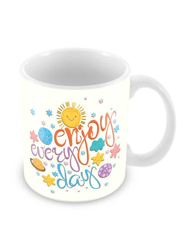 Enjoy Every Day Ceramic Coffee Mug
